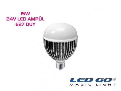 15W LED AMPÜL,24V AC-DC,E27 DUYLU